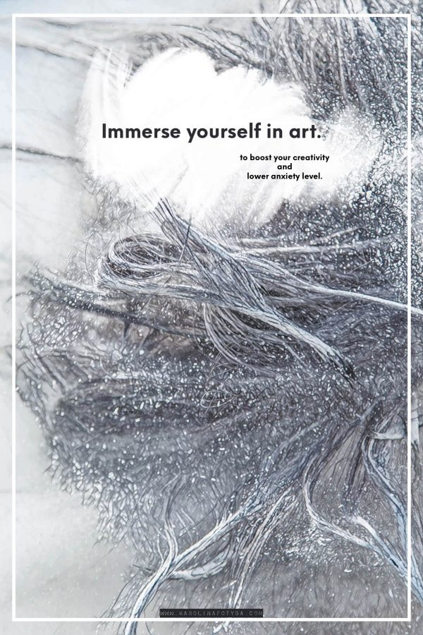 immerse yourself in art